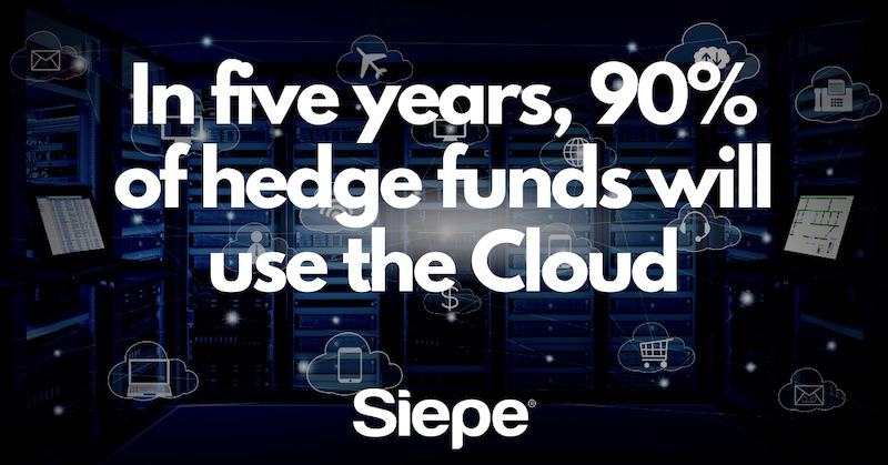 In five years, 90% of hedge funds will use the cloud