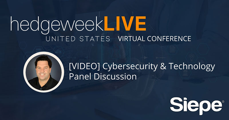 [video] hedgeweekLIVE: Cybersecurity & Technology Infrastructure Panel Discussion