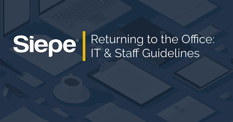 Returning to the office: IT and staff guidelines