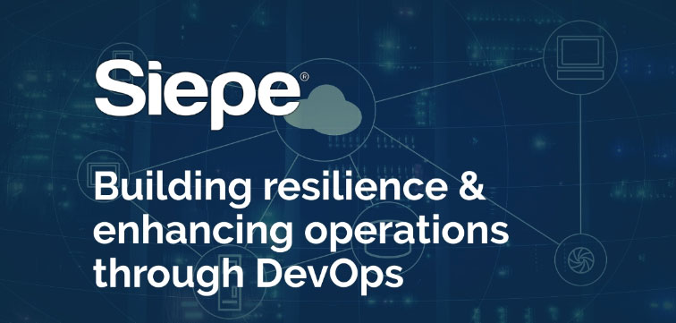 Building Resilience & Enhancing Operations Through DevOps