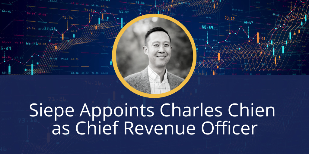 Siepe Appoints Charles Chien as Chief Revenue Officer