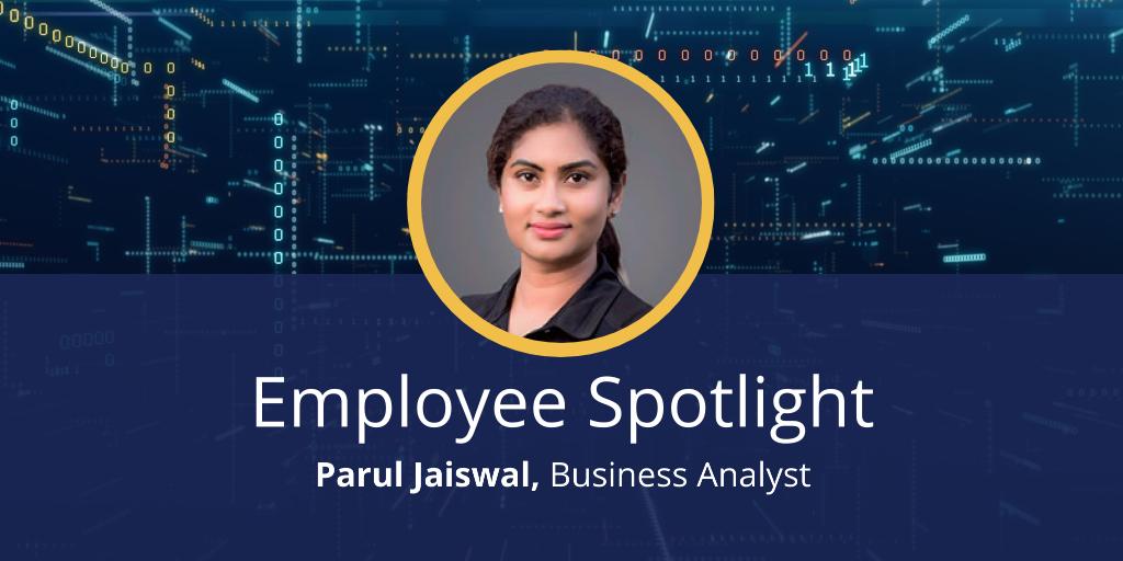 Employee Spotlight: Parul Jaiswal