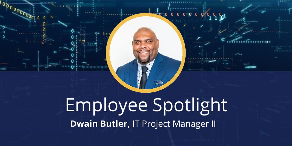 Employee Spotlight: Dwain Butler