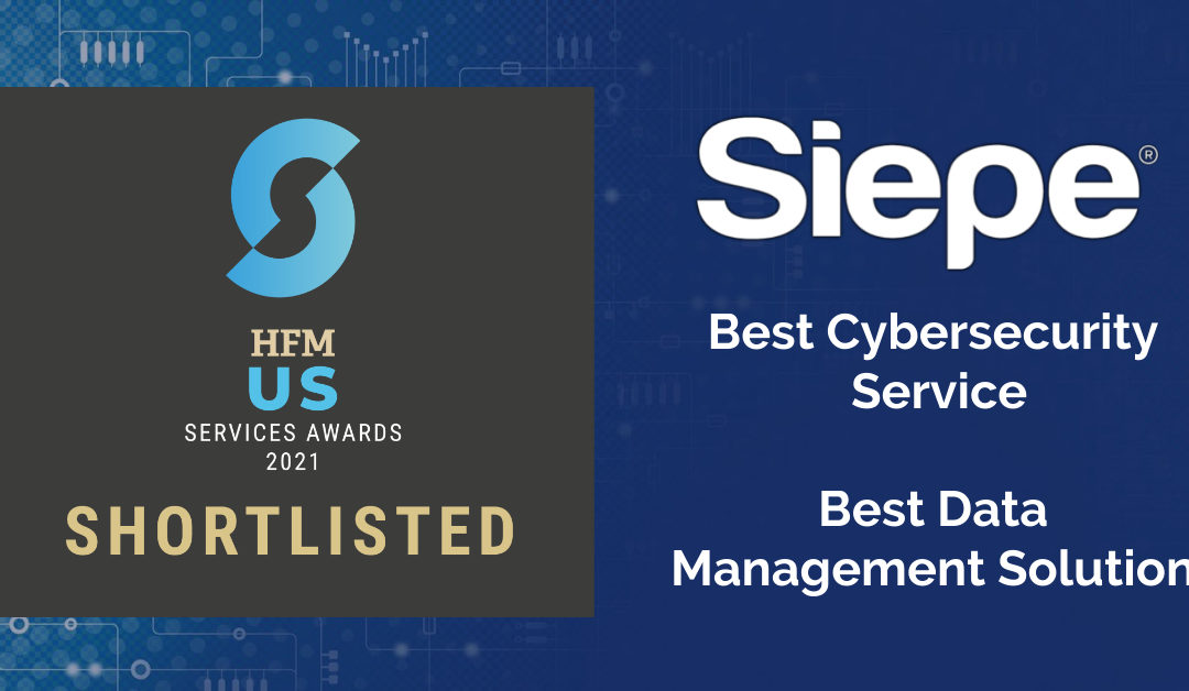 Siepe Shortlisted in the 2021 HFM US Services Awards
