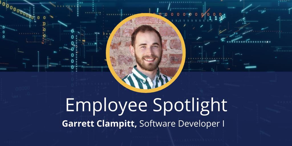 Employee Spotlight: Garrett Clampitt